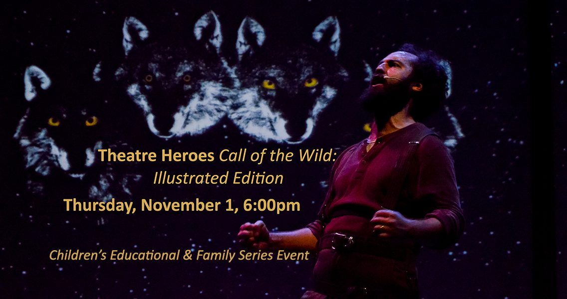 Theatre Heroes Call of the Wild