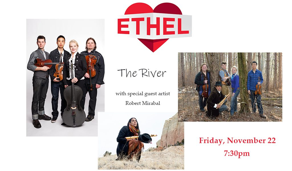 ETHEL, The River with special guest Robert Mirabal