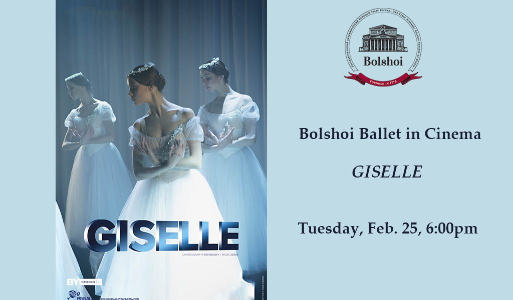 Bolshoi Ballet in Cinema – Giselle