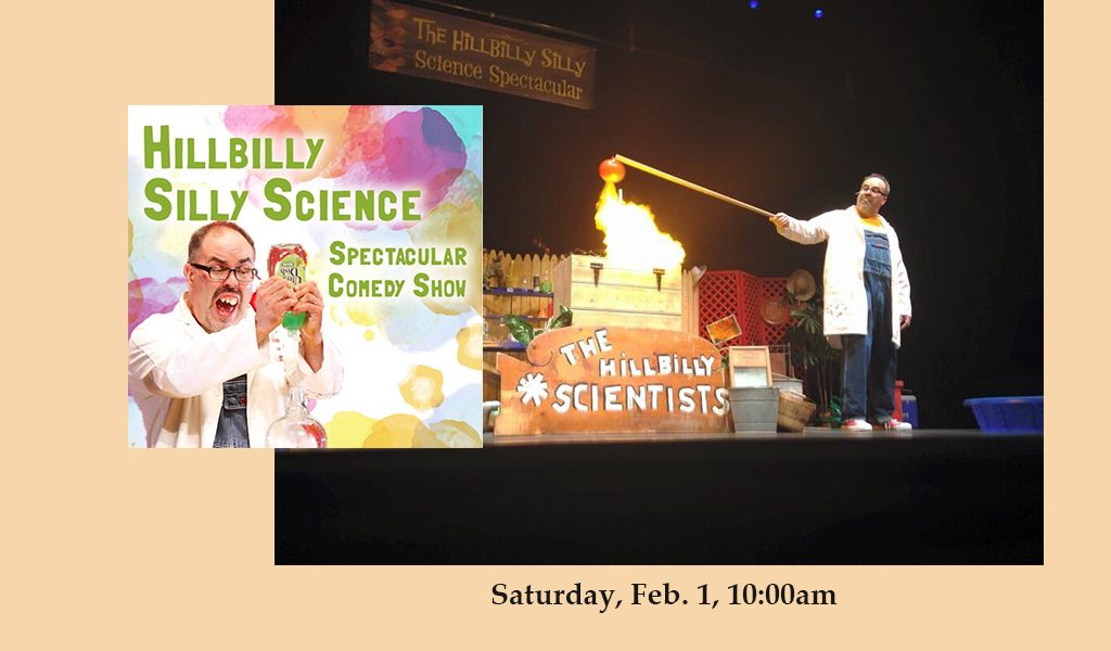 Hillbilly Silly Science Spectacular