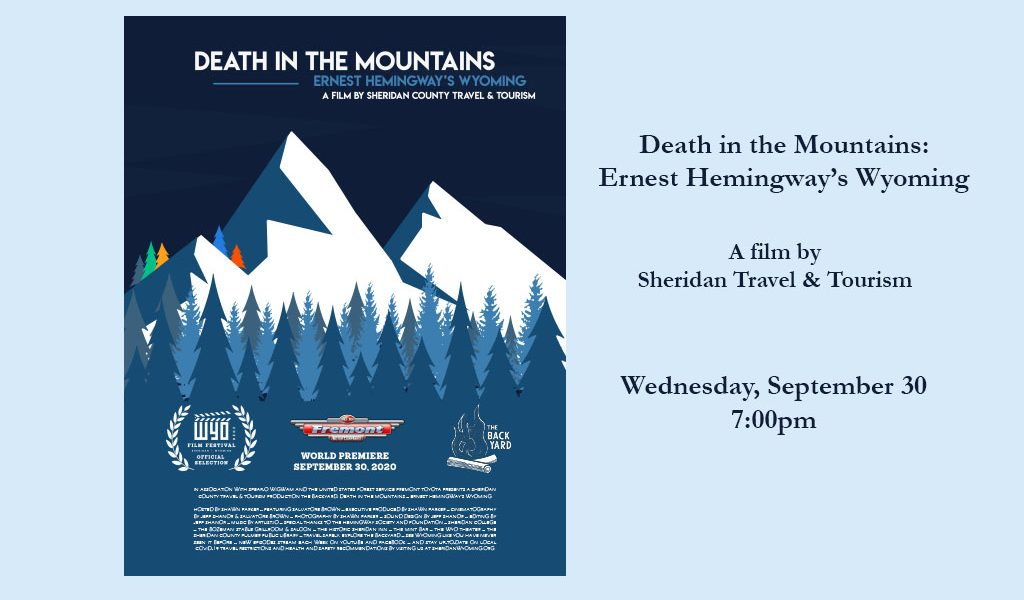 Death in the Mountains: Ernest Hemingway's Wyoming