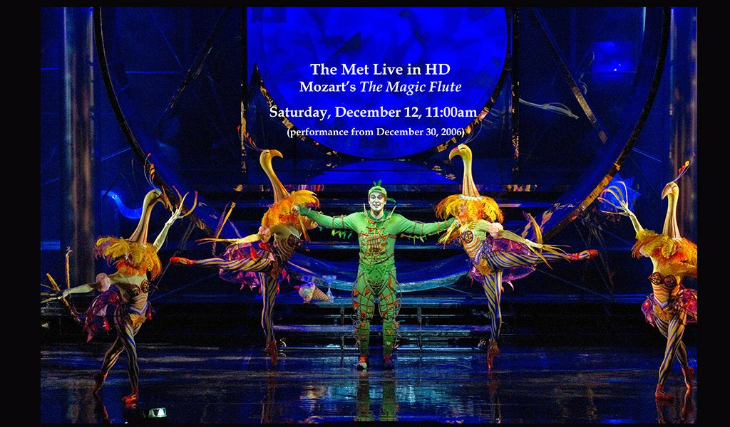The Met Live in HD: Mozart's The Magic Flute