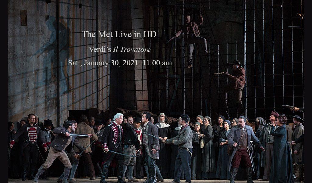 The Met Live in HD:  Verdi's Il Trovatore