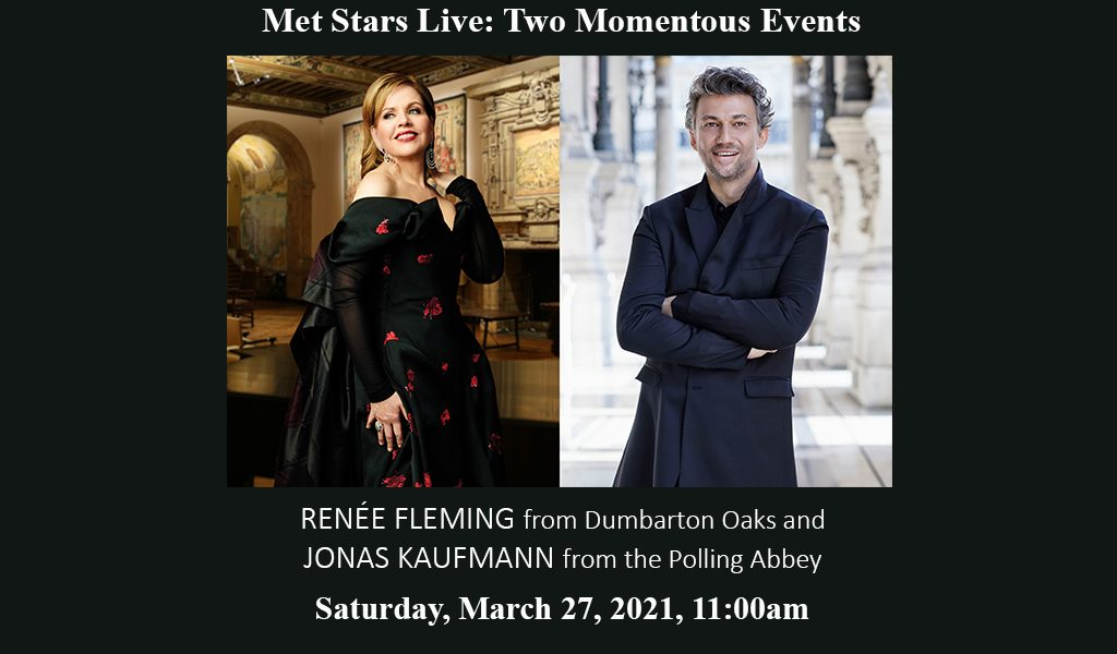 Met Stars Live in Concert: Two Momentous Events