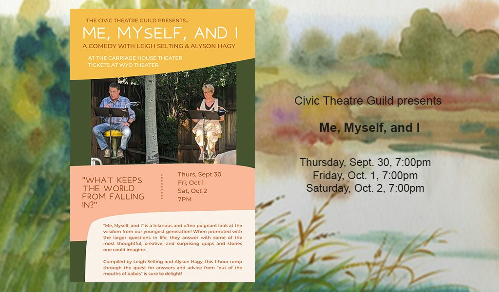 Civic Theatre Guild: Me, Myself, and I